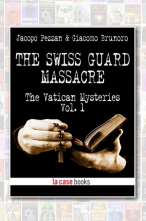 The Swiss Guard Massacre